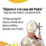 Conmemoramos 14 años de la partida al cielo de San Juan Pablo II