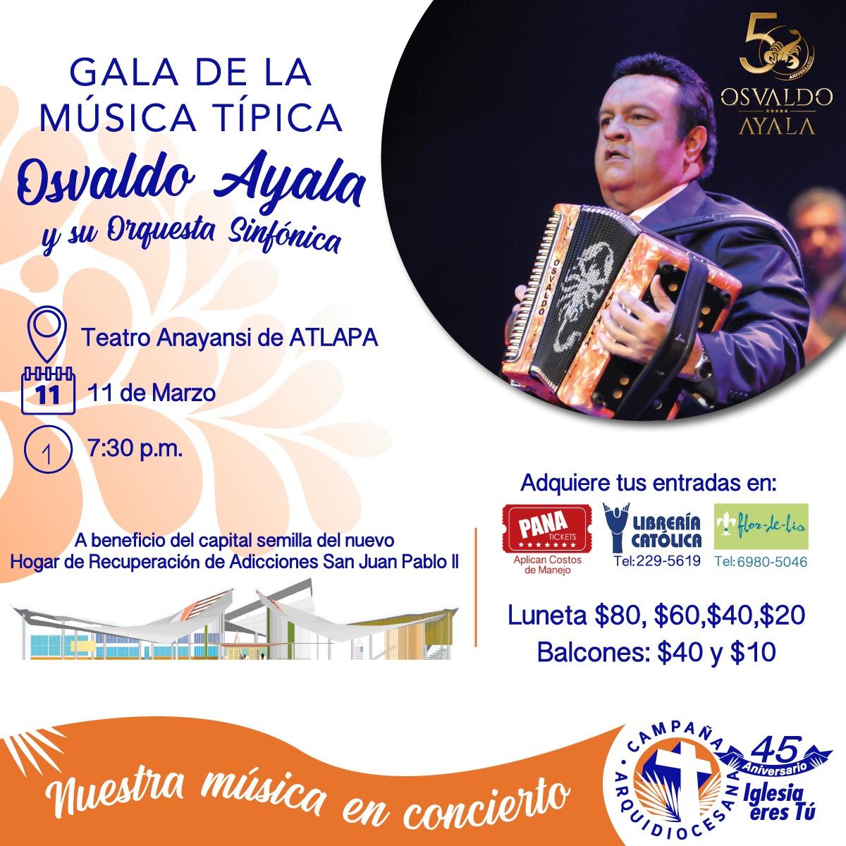 """Campaña Arquidiocesana celebrará sus 45 años con la  """"Gala de la Música Típica"""" de Osvaldo Ayala y su orquesta sinfónica"""