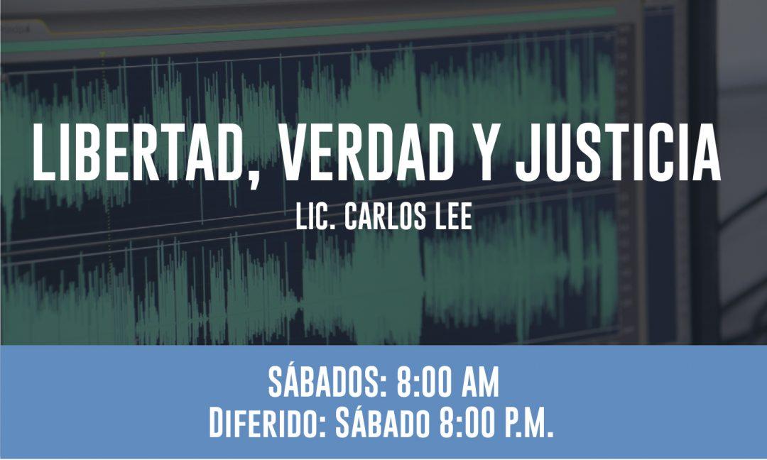 LIBERTAD, VERDAD Y JUSTICIA